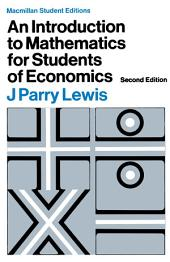 Introduction to Mathematics for Students of Economics: Edition 2