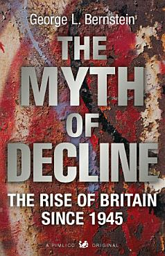 The Myth Of Decline PDF
