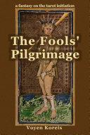 The Fools' Pilgrimage