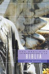 Una brevísima introducción a la Biblia
