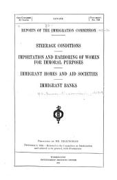 Steerage conditions. Importation and harboring of women for immoral purposes. Immigrant homes and aid societies. Immigrant banks