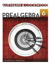 Prealgebra: An Applied Approach: Edition 6