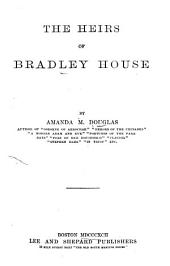 The Heirs of Bradley House