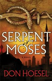 Serpent Of Moses  A Jack Hawthorne Adventure Book  2