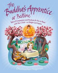 The Buddha S Apprentice At Bedtime Book PDF