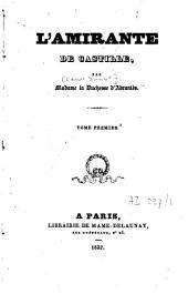 L'Amirante de Castille: Volume1