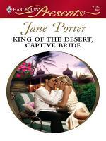 King of the Desert  Captive Bride PDF