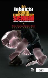 La infancia como mercancía sexual: México, Canadá, Estados Unidos