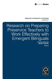 Research on Preparing Preservice Teachers to Work Effectively with Emergent Bilinguals