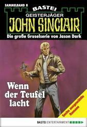 John Sinclair - Sammelband 8: Wenn der Teufel lacht