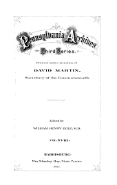Pennsylvania Archives ...: Volume 18