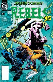 R.E.B.E.L.S. (1994-) #3