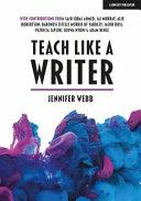Teach Like a Writer