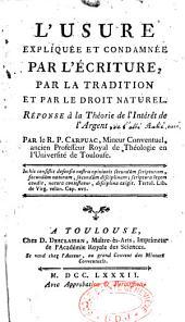 L'usure expliquée et condamnée par l'Ecriture, la tradition et par le droit naturel: réponse à la théorie de l'intérêt de l'argent de l'abbé Rulié