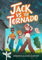 Jack vs. the Tornado