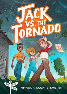 Jack vs  the Tornado