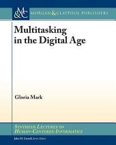 Multitasking in the Digital Age