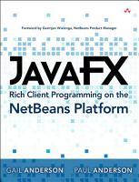 JavaFX Rich Client Programming on the NetBeans Platform PDF
