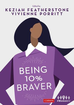 Being 10  Braver