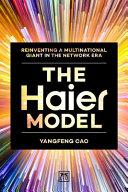 The Haier Model
