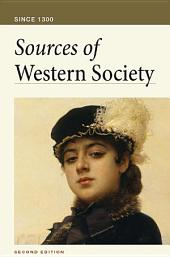Sources of Western Society Since 1300: A PDF-style e-book, Edition 2