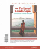 The Cultural Landscape  An Introduction to Human Geography  The  Books a la Carte Plus Masteringgeography with Etext    Access Card Package