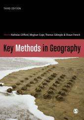 Key Methods in Geography: Edition 3