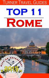 Top 11 Rome: Insider tips and honest reviews on the top 11 things to do!