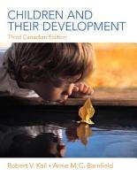 Children and Their Development  Third Canadian Edition  PDF