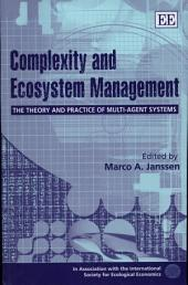 Complexity and Ecosystem Management: The Theory and Practice of Multi-agent Systems