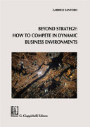 Beyond Strategy  how to Compete in Dynamic Business Environments PDF