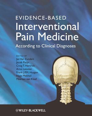 Evidence Based Interventional Pain Medicine