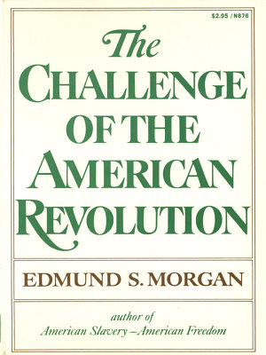 The Challenge of the American Revolution PDF