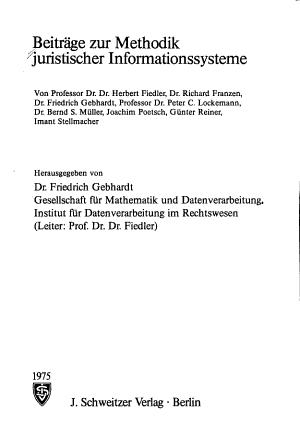 Beitr  ge zur Methodik juristischer Informationssysteme PDF