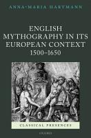 English Mythography in its European Context  1500 1650 PDF