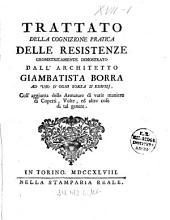 Trattato della cognizione pratica delle resistenze