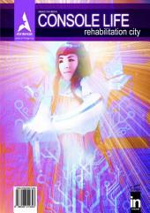 Console Life: Rehabilitation City