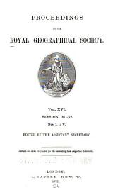 Proceedings of the Royal Geographical Society of London: Volume 16