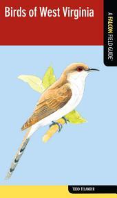Birds of West Virginia: A Falcon Field Guide