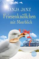 Friesenkn  llchen mit Meerblick PDF