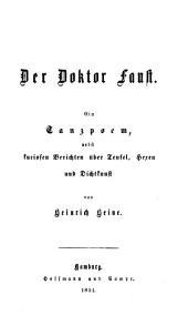 Der Doktor Faust: Ein Tanzpoem, nebst kuriosen Berichten über Teufel, Hexen und Dichtkunst