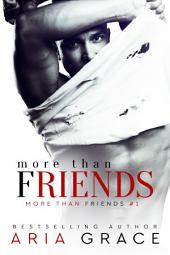 More Than Friends: Volume 1