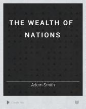 The Wealth of Nations: Part 2