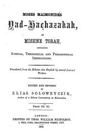 Moses Mamionides [sic] Yad-Hachasaka, Or Mishne Torah Hilchoth Melahim, Containing Laws Concerning Kings, and Their Wars