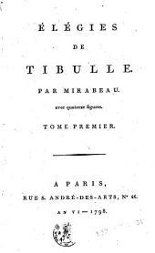 Élégies de Tibulle: avec quatorze figures, Volume1