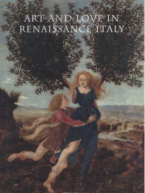 Art and Love in Renaissance Italy PDF