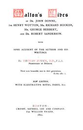 Walton's lives of Dr. John Donne, Sir Henry Wotton, Mr. Richard Hooker, Mr. George Herbert, and Dr. Robert Sanderson