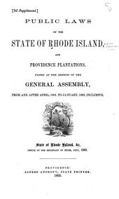 Public Laws of the State of Rhode Island and Providence Plantations Passed at the General Assembly