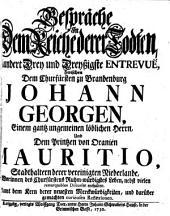 Gespräche In Dem Reiche derer Todten ... Zwischen Dem Churfürsten zu Brandenburg Johann Georgen, ... Und Dem Printzen von Oranien Mauritio ...