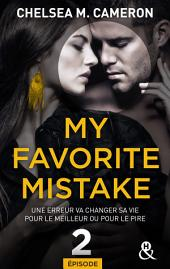 My favorite mistake - Episode 2